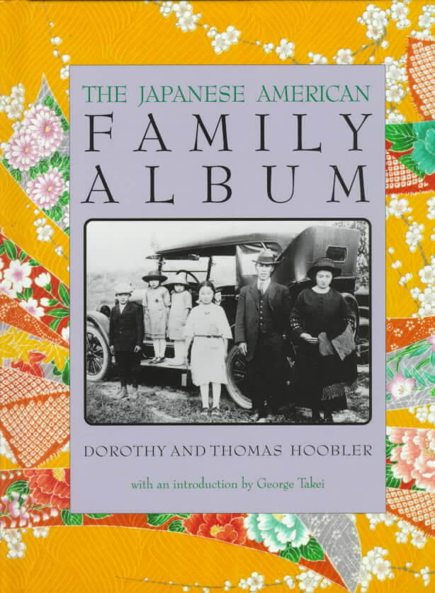 Click for a larger image of The Japanese American Family Album (American Family Albums)