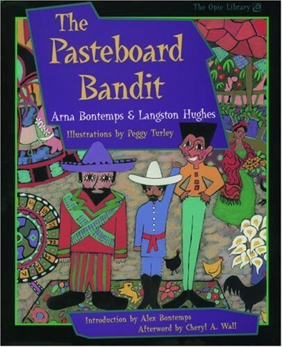 Click for more detail about The Pasteboard Bandit (The Iona and Peter Opie Library of Children's Literature) by Langston Hughes