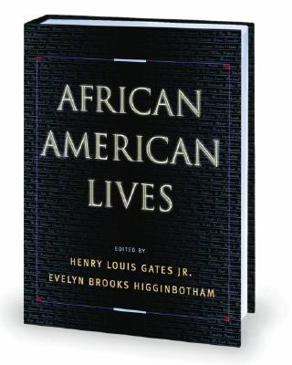Book Cover African American Lives by Henry Louis Gates, Jr. and Evelyn Brooks Higginbotham