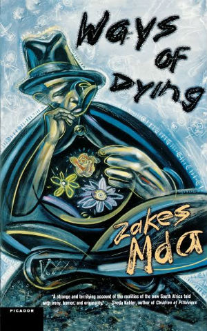 Click for more detail about Ways of Dying (Southern African Writing) by Zakes Mda