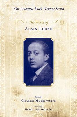 Click for more detail about The Works Of Alain Locke by Charles Molesworth