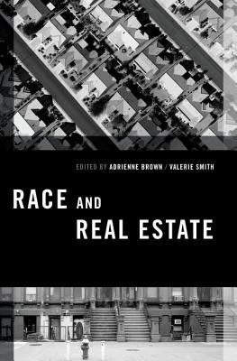 Click for more detail about Race and Real Estate by Adrienne Brown
