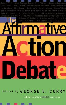 Click for more detail about The Affirmative Action Debate by George E. Curry