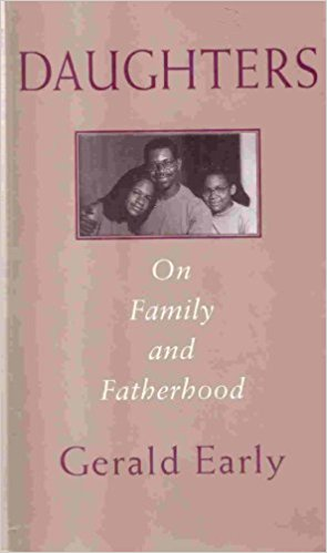 Click for more detail about Daughters: On Family And Fatherhood by Gerald L. Early