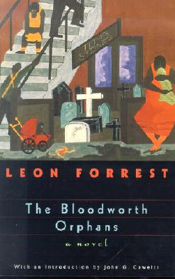 Click for more detail about The Bloodworth Orphans (Phoenix Fiction) by Leon Forrest