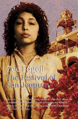 Click for more detail about The Festival Of San Joaquin (Macmillan Caribbean Writers) by Zee Edgell