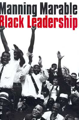 Click for more detail about Black Leadership by Manning Marable