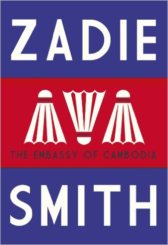 Click for more detail about The Embassy of Cambodia by Zadie Smith