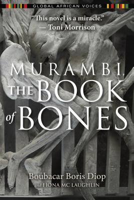 Click for more detail about Murambi, The Book of Bones (Global African Voices) by Boubacar Boris Diop