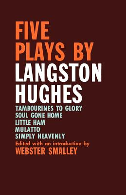 Click for more detail about Five Plays by Langston Hughes by Langston Hughes