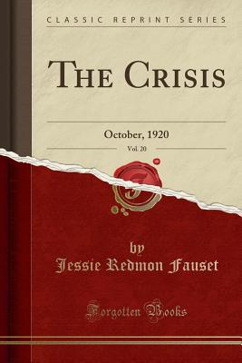Book Cover The Crisis, Vol. 20: October, 1920 by Jessie Redmon Fauset