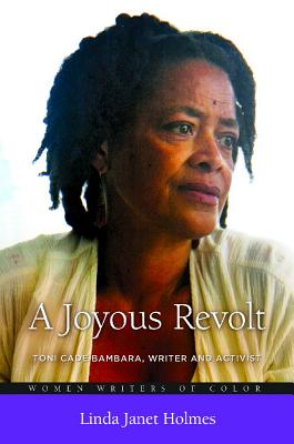 Click for a larger image of A Joyous Revolt: Toni Cade Bambara, Writer and Activist (Women Writers of Color)