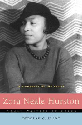 Click for more detail about Zora Neale Hurston: A Biography of the Spirit (Women Writers of Color) by Deborah G. Plant