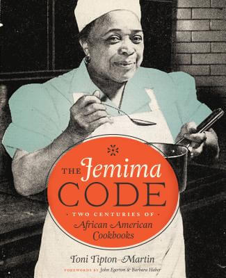 Click for a larger image of The Jemima Code: Two Centuries of African American Cookbooks