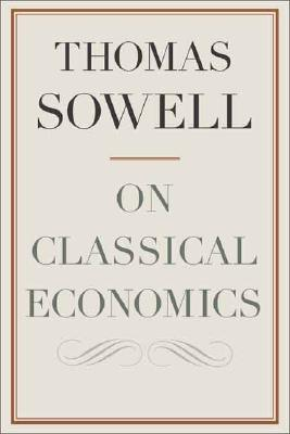 Click for more detail about On Classical Economics by Thomas Sowell