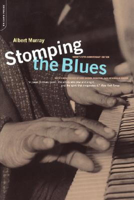Click for more detail about Stomping The Blues (Da Capo Paperback) by Albert Murray
