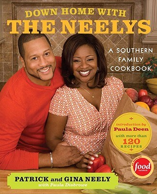 Click for a larger image of Down Home With The Neelys: A Southern Family Cookbook