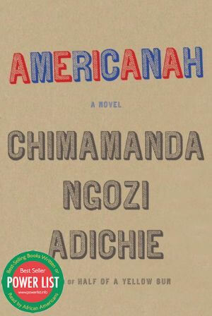 Click for a larger image of Americanah