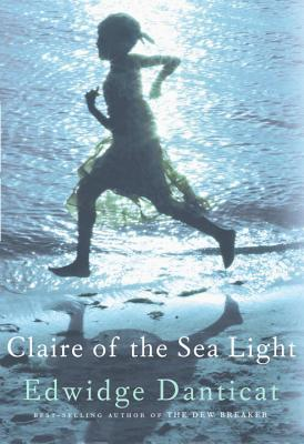 Click for more detail about Claire Of The Sea Light by Edwidge Danticat