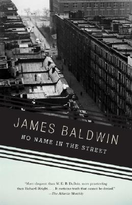Click for more detail about No Name in the Street by James Baldwin