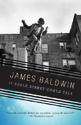 Click for more detail about If Beale Street Could Talk by James Baldwin
