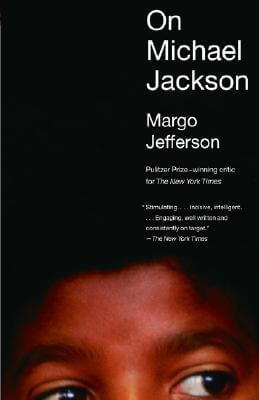 Click for more detail about On Michael Jackson by Margo Jefferson