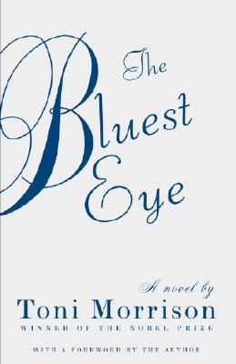 Click for more detail about The Bluest Eye  by Toni Morrison
