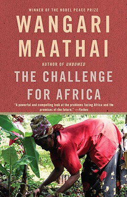 Click for more detail about The Challenge For Africa by Wangari Maathai