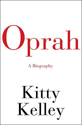 Click for more detail about Oprah: A Biography by Kitty Kelley