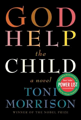 Book cover of God Help the Child: A Novel by Toni Morrison