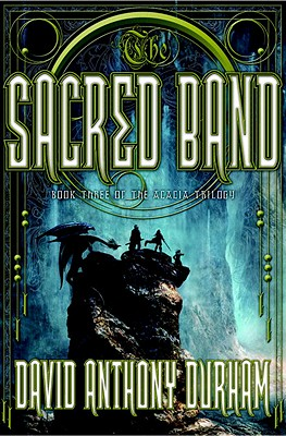 Click for more detail about The Sacred Band: Book Three of the Acacia Trilogy by David Anthony Durham