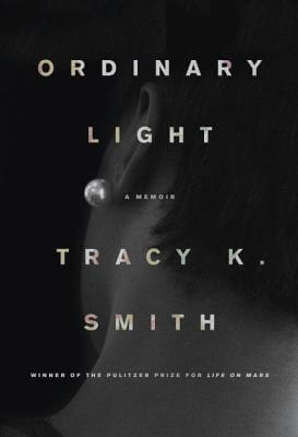 Click for a larger image of Ordinary Light: A Memoir