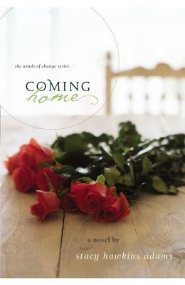 Click for more detail about Coming Home: A Novel (Winds Of Change) by Stacy Hawkins Adams