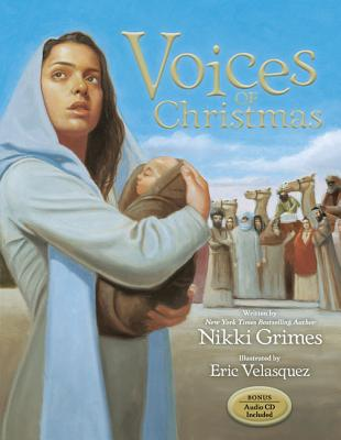Click for more detail about Voices of Christmas [With CD (Audio)] by Nikki Grimes