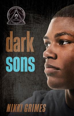 Click for more detail about Dark Sons by Nikki Grimes