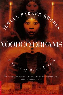 Click for a larger image of Voodoo Dreams: A Novel of Marie Laveau