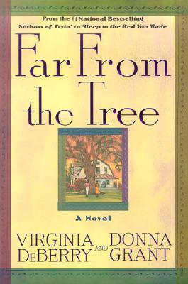Click for more detail about Far From The Tree by Virginia Deberry and Donna Grant