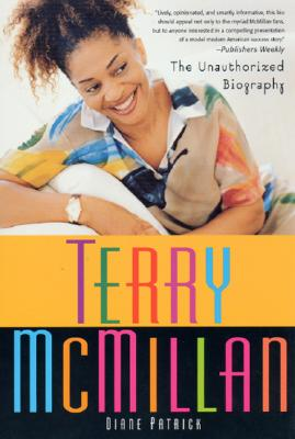 Book Cover Terry Mcmillan: The Unauthorized Biography by Diane Patrick