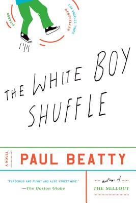 Click for more detail about The White Boy Shuffle: A Novel by Paul Beatty