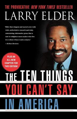 Book Cover The Ten Things You Can't Say in America (Revised) by Larry Elder