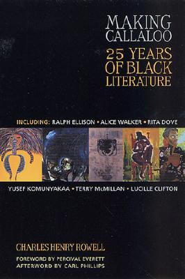 Click for more detail about Making Callaloo: 25 Years of Black Literature by Charles Henry Rowell