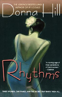 Click for more detail about Rhythms: A Novel by Donna Hill