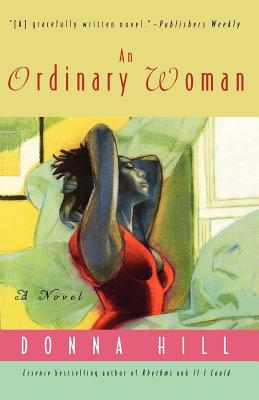Click for more detail about An Ordinary Woman: A Novel by Donna Hill