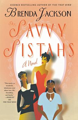 Click for more detail about The Savvy Sistahs: A Novel by Brenda Jackson