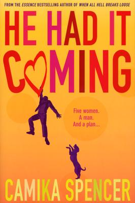 Click for more detail about He Had It Coming by camika c. spencer