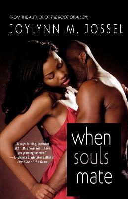 Click for more detail about When Souls Mate by Joylynn M. Jossel