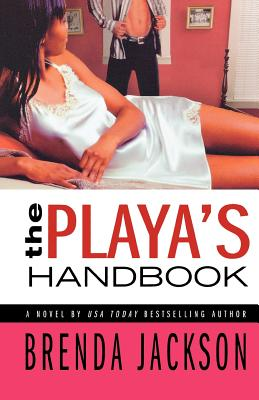 Book Cover The Playa's Handbook (Players Series) by Brenda Jackson