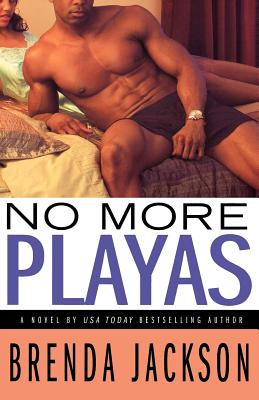 Click for more detail about No More Playas (Players Series) by Brenda Jackson
