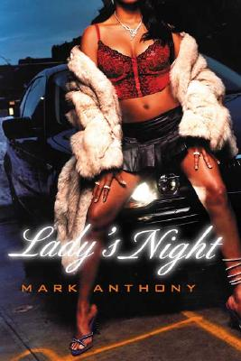 Click for more detail about Lady's Night by Mark Anthony