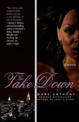 Click for more detail about The Take Down by Mark Anthony